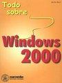 TODO SOBRE WINDOWS 2000