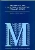 MÉTODO, FUNCIÓN Y ESTRUCTURA DEL DERECHO SOCIAL EN ESPAÑA