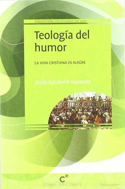 TEOLOGÍA DEL HUMOR.