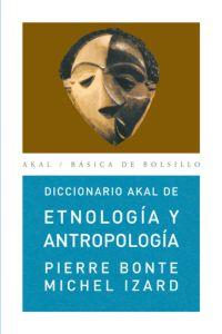 DICCIONARIO AKAL DE ETNOLOGÍA Y ANTROPOLOGÍA