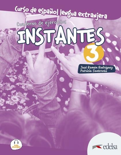 INSTANTES 3. CUADERNO DE EJERCICIOS.