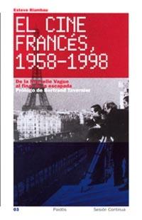 EL CINE FRANCÉS, 1958-1998: DE LA NOUVELLE VAGUE AL FINAL DE LA ESCAPA