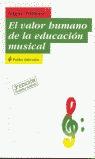 EL VALOR HUMANO DE LA EDUCACIÓN MUSICAL