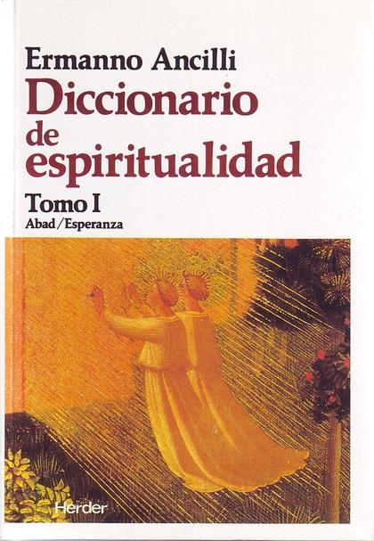 DICCIONARIO DE ESPIRITUALIDAD.