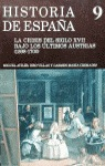 CRISIS SIGLO XVII BAJO ULTIMOS AUSTRIAS.