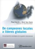 DE CAMPEONES LOCALES A LÍDERES GLOBALES: UNA PERSPECTIVA ESTRATÉGICA DE LA GESTIÓN INTERNACIONA