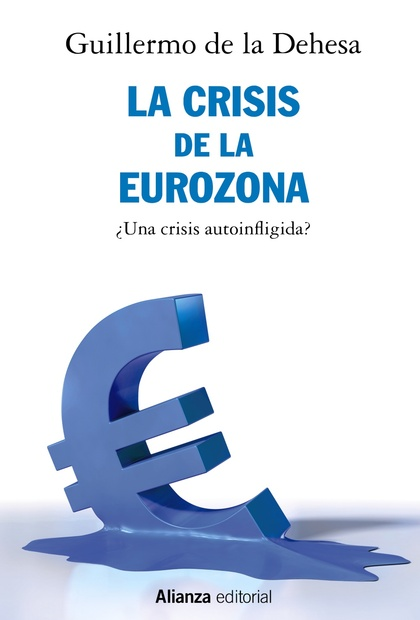 LA CRISIS DE LA EUROZONA.
