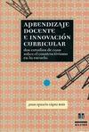 APRENDIZAJE DOCENTE E INNOVACIÓN CURRICULAR, DOS ESTUDIOS DE CASO SOBR