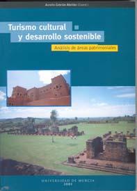 TURISMO CULUTRAL Y DESARROLLO SOSTENIBLE: ANÁLISIS DE ÁREAS PATRIMONIA