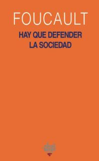 HAY QUE DEFENDER LA SOCIEDAD