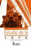 COLECCIÓN LEGISLATIVA PARA OPOSICIONES : ESTUDIO DE LA CONSTITUCIÓN ESPAÑOLA DE 1978