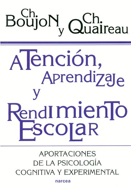 ATENCION APRENDIZAJE Y RENDIMIENTO ESCOLAR APORTACIONES DE LA PSICOLOG