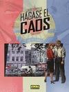 HÁGASE EL CAOS