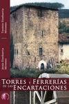 TORRES Y FERRERÍAS DE LAS ENCARTACIONES