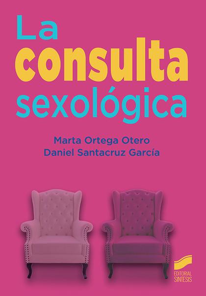 LA CONSULTA SEXOLÓGICA.