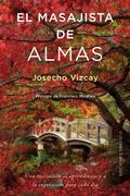 EL MASAJISTA DE ALMAS.