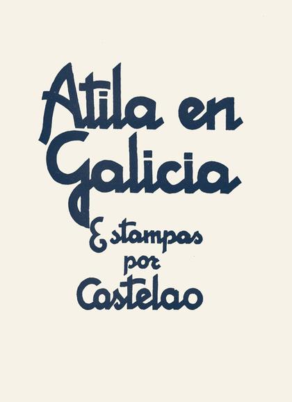ATILA EN GALICIA (ALBUM).