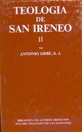 TEOLOGÍA DE SAN IRENEO. II: COMENTARIO AL LIBRO V DEL ADVERSUS HAERESES.