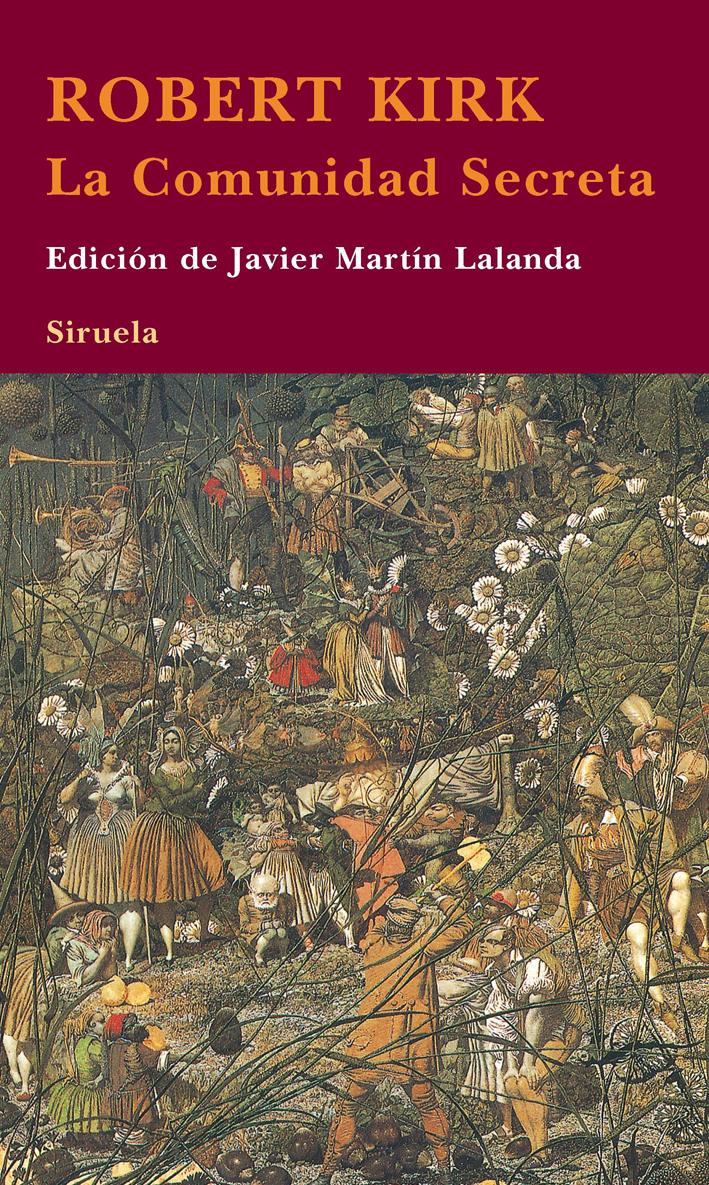 LA COMUNIDAD SECRETA. EDICION DE JAVIER MARTIN LALANDA