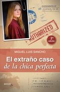 EL EXTRAÑO CASO DE LA CHICA PERFECTA.