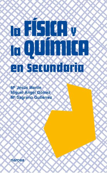 FISICA Y LA QUIMICA EN SECUNDARIA, LA