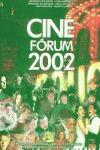 CINE FÓRUM 2002