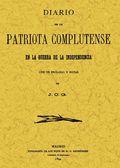 DIARIO DE UN PATRIOTA COMPLUTENSE EN LA GUERRA DE LA INDEPENDENCIA