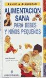 ALIMENTACION SANA PARA BEBES Y NIÑOS PEQUEÑOS S&B
