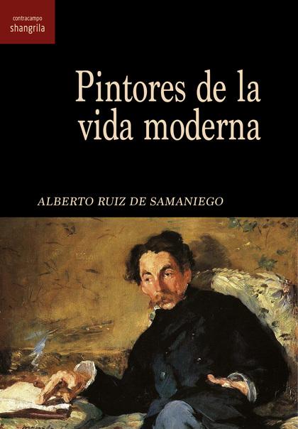 PINTORES DE LA VIDA MODERNA.
