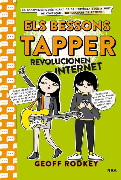 ELS BESSONS TAPPER 4. REVOLUCIONEN INTERNET.