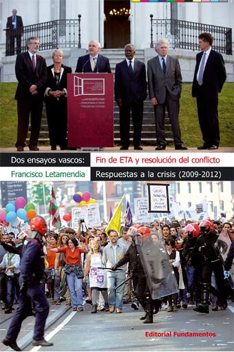 DOS ENSAYOS VASCOS : FIN DE ETA Y RESOLUCIÓN DEL CONFLICTO : RESPUESTAS A LA CRISIS