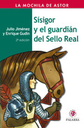SÍSIGOR Y EL GUARDIÁN DEL SELLO REAL.