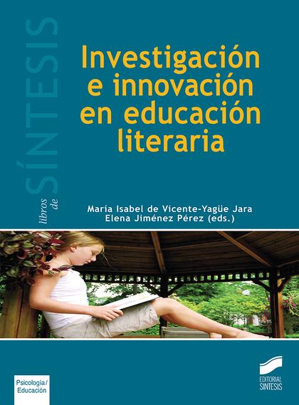 INVESTIGACIÓN E INNOVACIÓN EN EDUCACIÓN LITERARIA