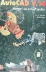 AUTOCAD V. 14 MANUAL DE ACTUALIZACION