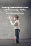 ALTAS CAPACIDADES INTELECTUALES : SUPERDOTADOS Y TALENTOS