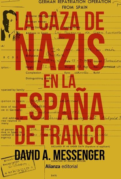 LA CAZA DE NAZIS EN LA ESPAÑA DE FRANCO.