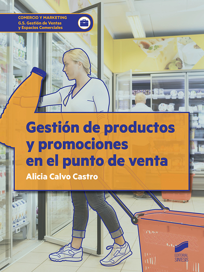 GESTIÓN DE PRODUCTOS Y PROMOCIONES EN EL PUNTO DE VENTA.