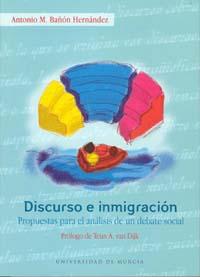 DISCURSO E INMIGRACIÓN: PROPUESTAS PARA EL ANÁLISIS DE UN DEBATE SOCIA
