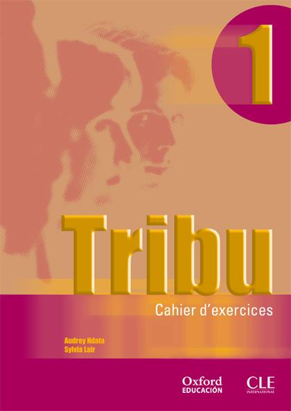 TRIBU, 1 BACHILLERATO CAHIER