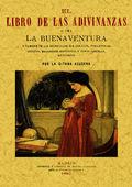 LIBRO DE LAS ADIVINANZAS, OSEA LA BUENA-VENTURA