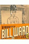 BILL WARD. THE WONDERFUL WORLD. KING OF THE GLAMOU