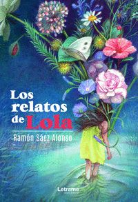 LOS RELATOS DE LOLA.