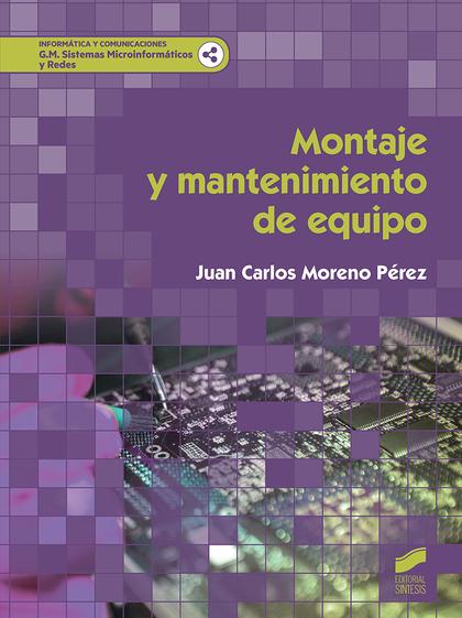 MONTAJE Y MANTENIMIENTO DE EQUIPO.