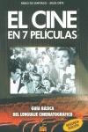 EL CINE EN 7 PELÍCULAS