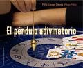 EL PÉNDULO ADIVINATORIO.