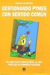 GESTIONANDO PYMES CON SENTIDO COMÚN