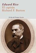 EL CAPITÁN RICHARD FRANCIS BURTON