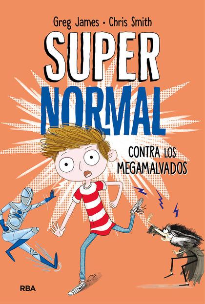 SUPERNORMAL CONTRA LOS MEGAMALVADOS.