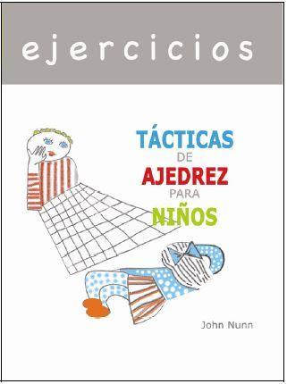 EJERCICIOS - TÁCTICAS DE AJEDREZ PARA NIÑOS.