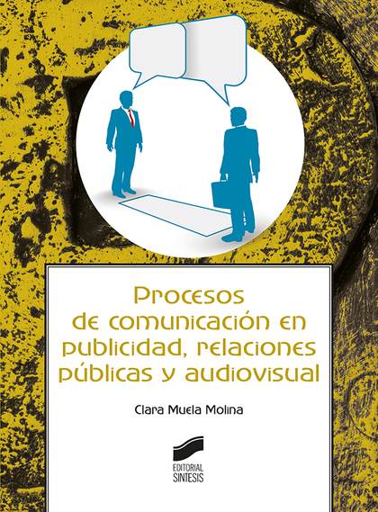 PROCESOS DE COMUNICACION EN PUBLICIDAD RELACIONES PUBLICAS